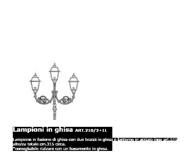Lampioni in ghisa - ART.210/2+1L