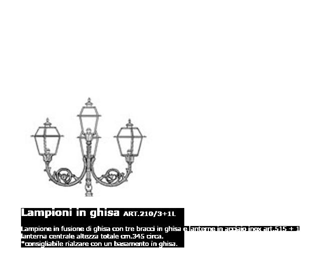 Lampioni in ghisa - ART.210/3+1L