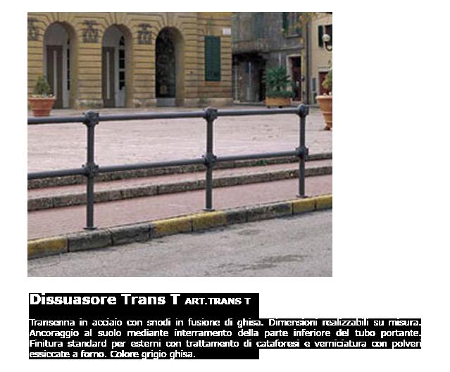 Dissuasore - ART.TRANS T