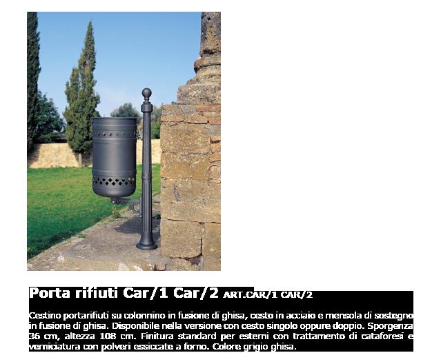 Porta rifiuti - ART.CAR/1 - CAR/2