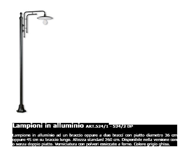 Lampioni in alluminio - ART.524/1 - 524/2 DP
