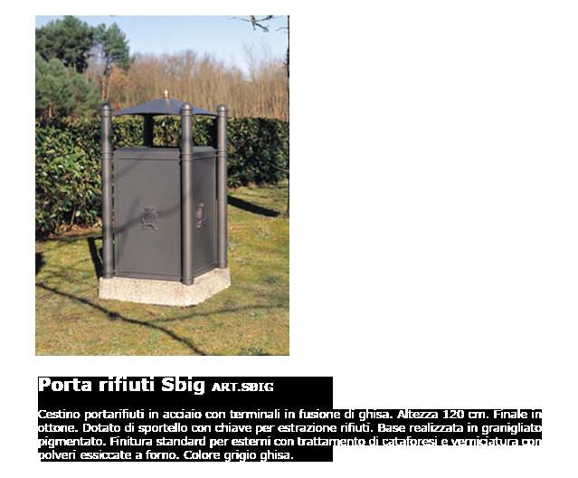 Porta rifiuti - ART.SBIG